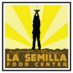 La Semilla Food Center